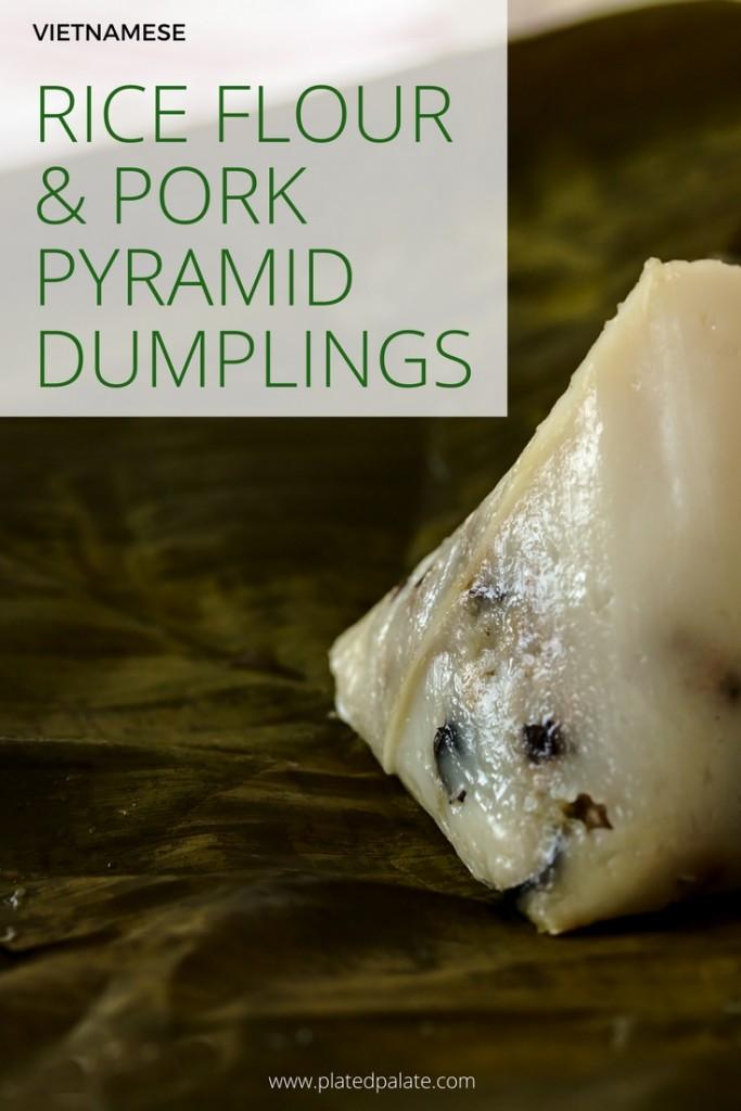 Vietnamese Rice Flour and Pork Pyramid Dumpling Recipe | www.platedpalate.com